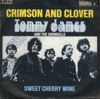 "Tommy James & The Shondells, ""Crimson and Clover"""
