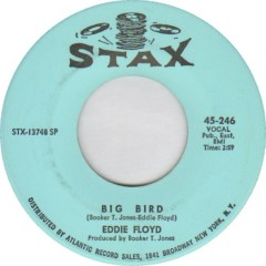 Eddie Floyd - Big Bird