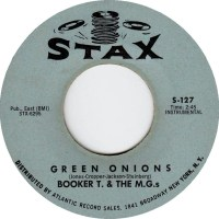 """Green Onions"" -- Booker T. & the M.G.'s"