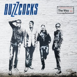 Buzzcocks The Way