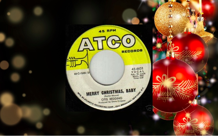 soul serenade otis redding merry christmas baby - Otis Redding Christmas