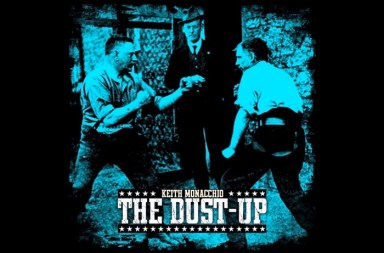 Keith Monacchio - The Dust Up