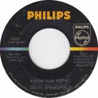"Dusty Springfield, ""Wishin' & Hopin'"""