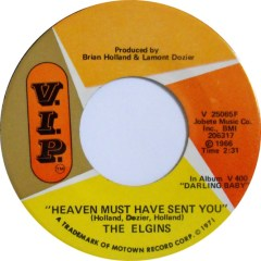 The Elgins - Heaven Must Have Sent You