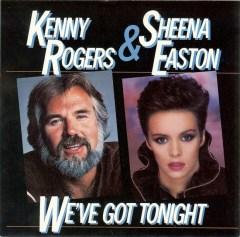 """We've Got Tonight"" - Kenny Rogers & Sheena Easton"