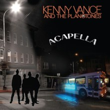 "Kenny Vance and the Planotones, ""Acapella"" album cover"