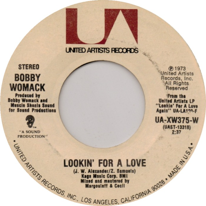 Bobby Womack - Lookin' For A Love / Let It Hang Out