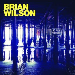 Brian Wilson - No Pier Pressue