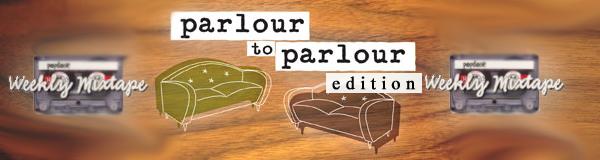 parlour mix