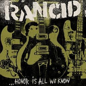 Rancid Honor