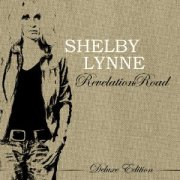 Shelby Lynne - Revelation Road: Deluxe Edition