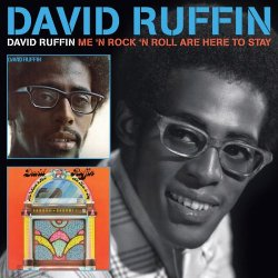 David Ruffin - David Ruffin / Me 'N Rock 'N Roll Are Here To Stay