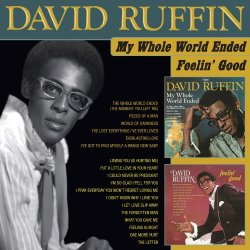 David Ruffin - My Whole World Ended / Feelin' Good