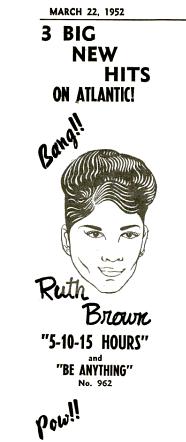 "Ruth Brown, ""5-10-15 Hours"" 1952 Billboard ad"