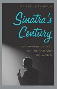 Sinatra's Century by David Lehman