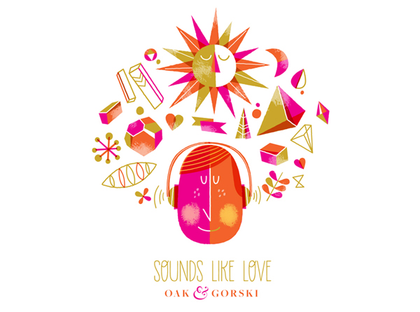 "Oak & Gorski, ""Sounds Like Love"