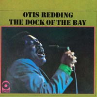 "Otis Redding, ""(Sittin' On) The Dock of the Bay"""