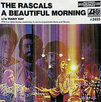 "The Rascals, ""A Beautiful Morning"""