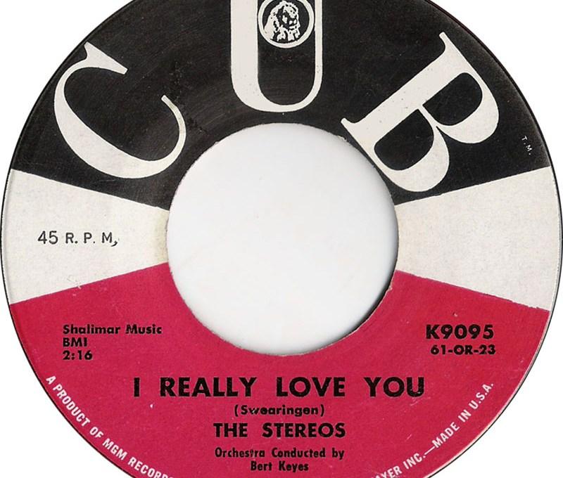 "The Stereos, ""I Really Love You"" vinyl single (Cub Records 1961)"