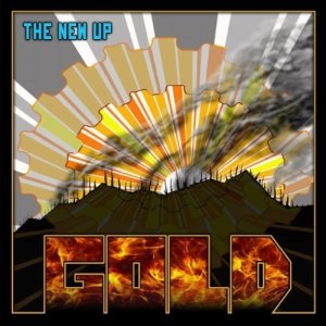 """The New Up, """"Gold"""""""