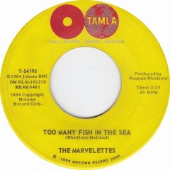 The Marvelettes - Too Many Fish In the Sea