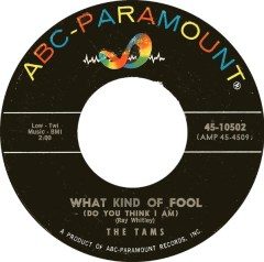 The Tams - What Kind of Fool (Do You Think I Am)