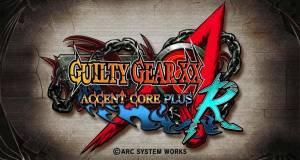 GuiltyGear XX: Accent Core Plus R