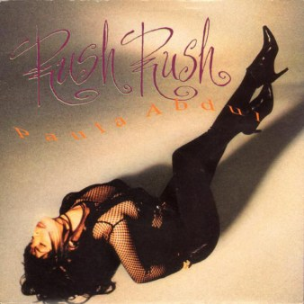 "Cover art for Paula Abdul's 1991 single, ""Rush Rush"""