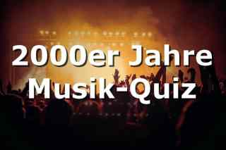 Musik-Quiz 2000er