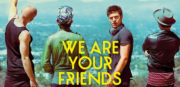 We Are Your Friends Filmposter