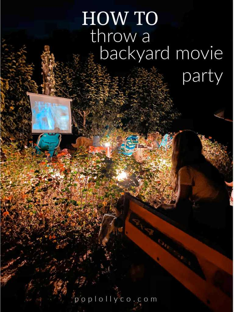 how to throw a backyard movie party | Poplolly co