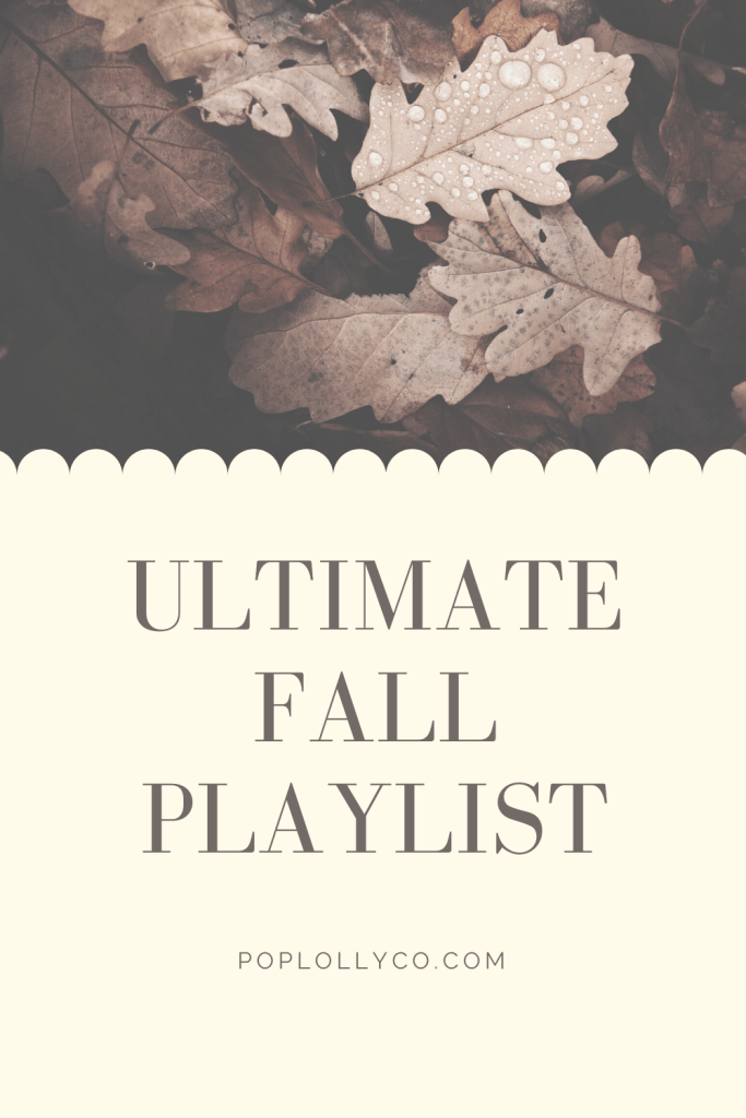 Get all your fall feels with this Fall Playlist including a free printable and spotify link | Poplolly co | #fallplaylist #fallmusicideas #spotifyplaylist #music |