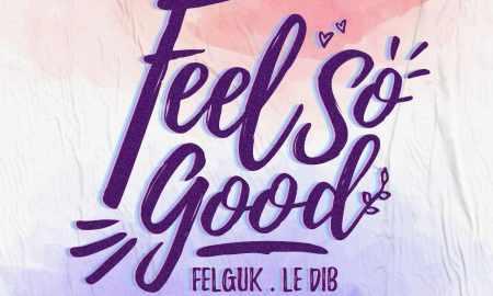 Feel So Good. Foto: Divulgação