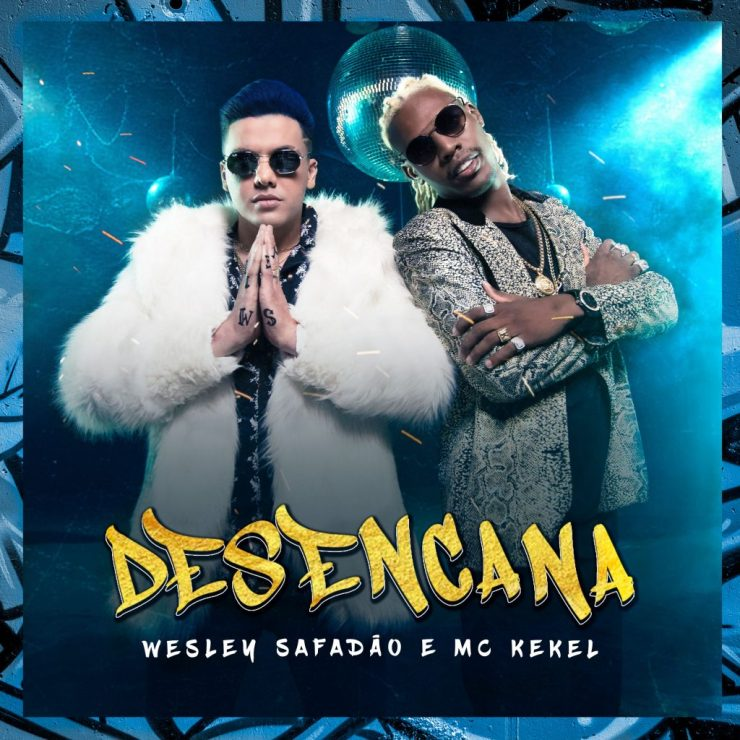 Wesley Safadão e MC Kekel. Foto: Divulgação