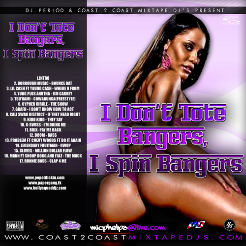 #mixtape DJ Period – I Don't Tote Bangers, I Spin Bangers