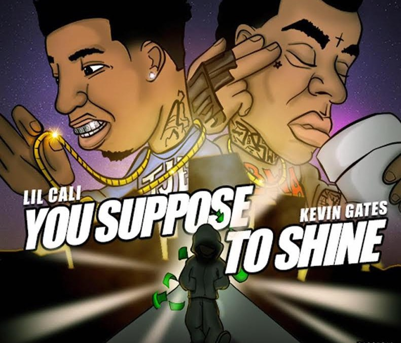 "video – Lil Cali x Kevin Gates ""Suppose To Shine"""