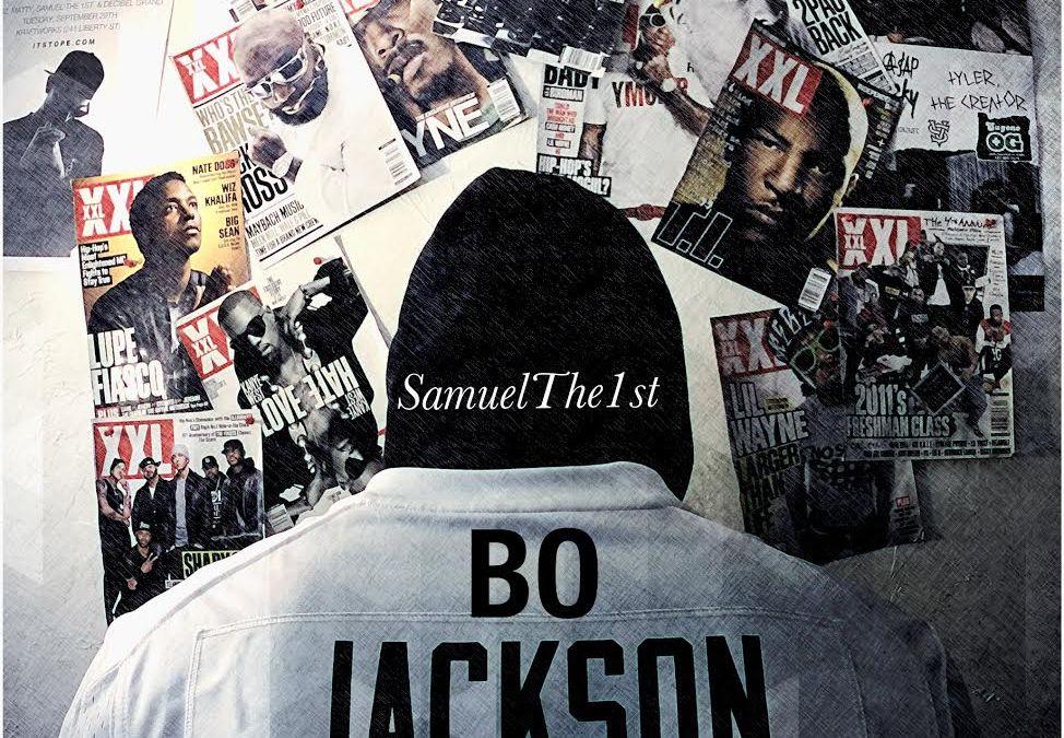 SamuelThe1st (@SamuelThe1st) –  Bo Jackson  Prod by Stewart Villain (@stewartvillain)