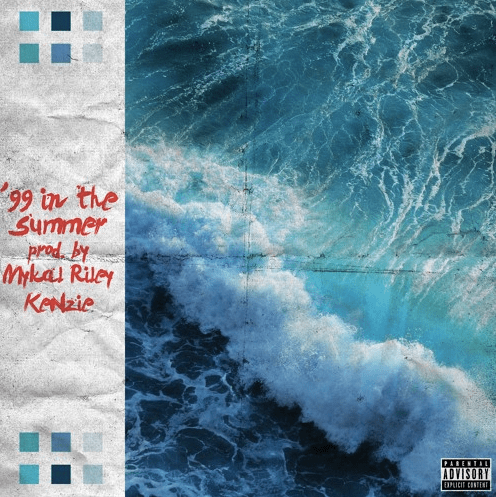 """New Music – Kenzie – """"99 In The Summer"""""""