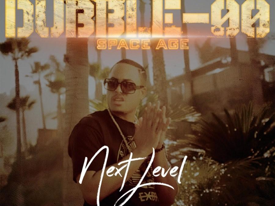 New Album – Dubble-OO SpaceAge – Next Level