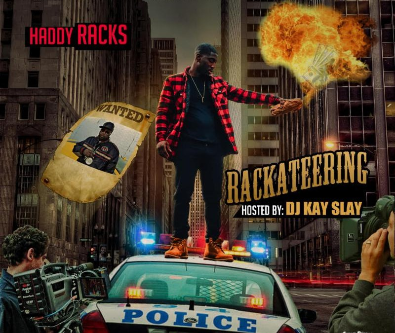Haddy Racks Mixtagram v.3: Rackateering Visual Mixtape
