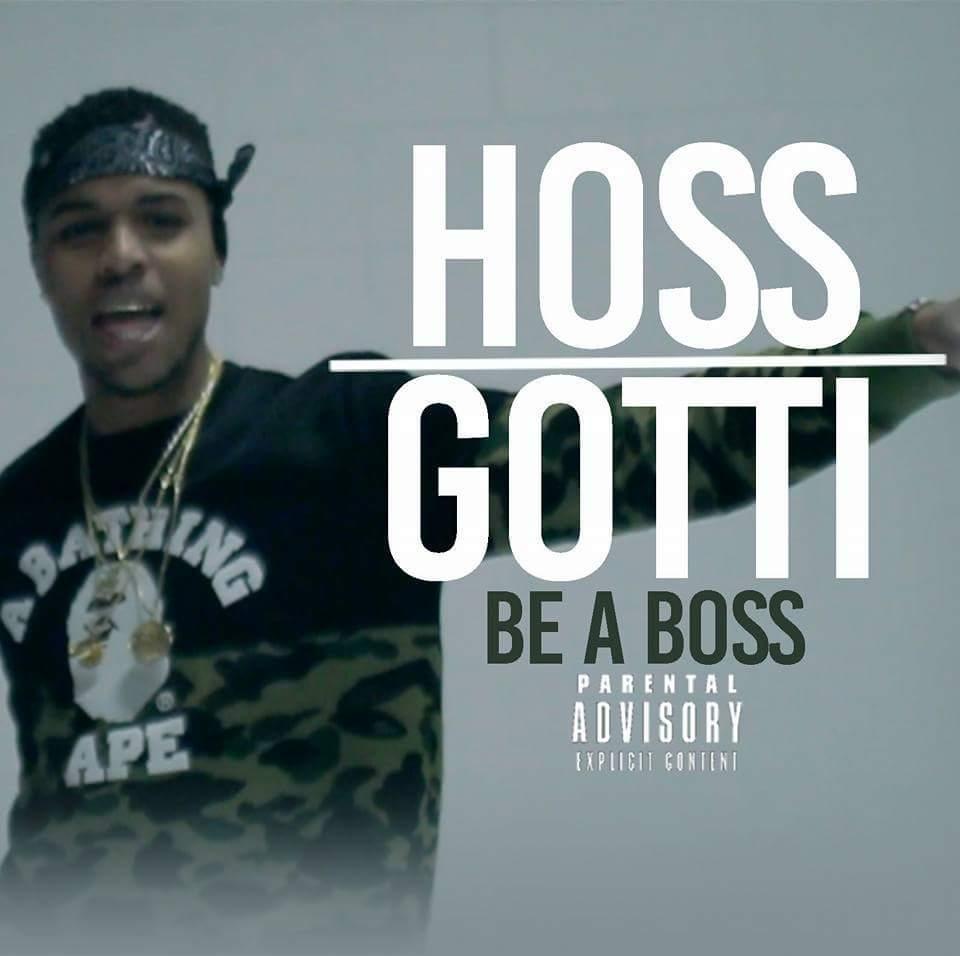 hoss-gotti-_be-a-boss_