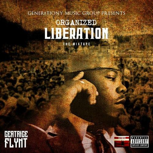 "Mixtape –  Ceatrice Flynt ""Organized Liberation"""