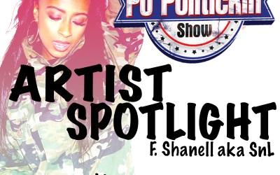 Artist Spotlight – Shanell aka Snl
