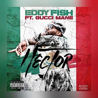 [Audio] Eddy Fish ft. Gucci Mane -Hector @Eddy_Fish