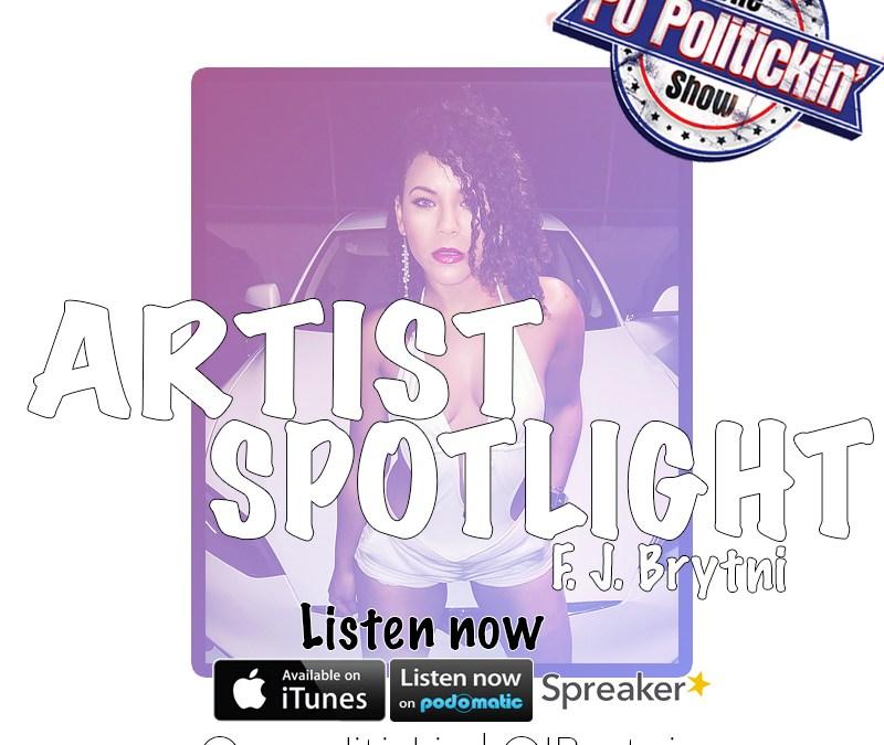 [Podcast] Artist Spotlight – J Brytni @JBrytniii