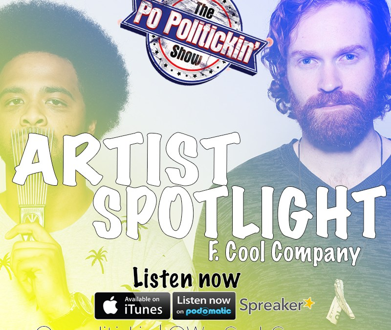 [Podcast] Artist Spotlight – Cool Company @We_Cool_Company