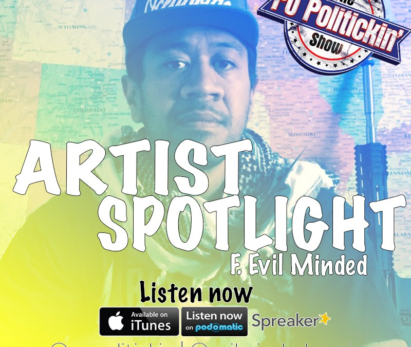 [Podcast] Artist Spotlight – Evil Minded @evilmindedmuzic