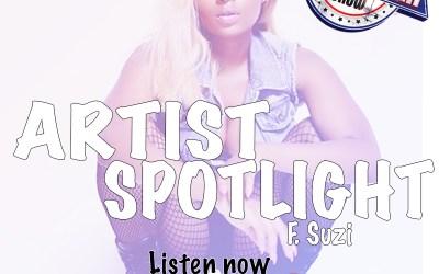 [Podcast] Artist Spotlight – Suzi | @Suzi_tv