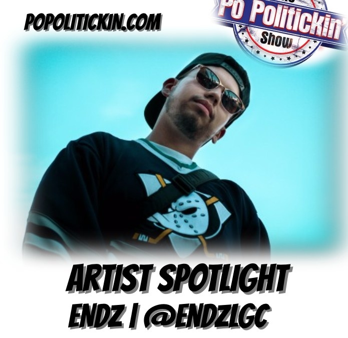 [Podcast] Artist Spotlight – Endz | @endzlgc