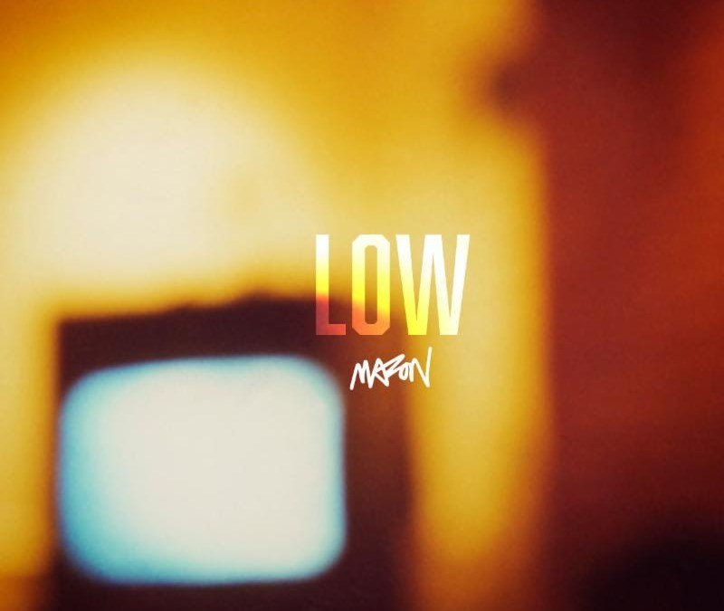 [Audio] Mazon – Low | @Mazon717